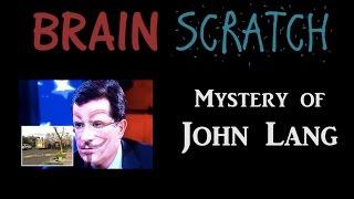 Brainscratch: Mystery Of John Lang