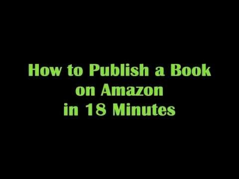 Publish a Kindle eBook on Amazon in 18 Minutes - Make Passive Income Online