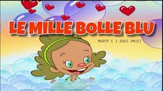 Le mille bolle blu | Canzoni Per Bambini