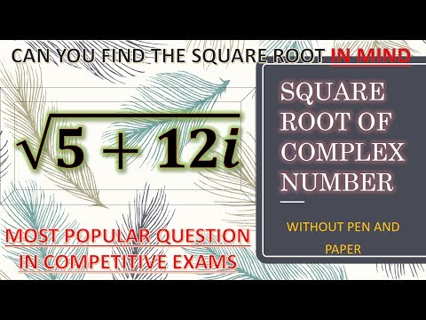 SQUARE ROOT OF COMPLEX NUMBER | EASIEST AND SHORTEST TRICK |