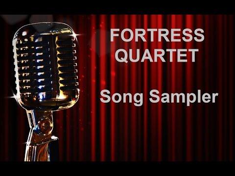 FORTRESS QUARTET - 2016 Song Sampler