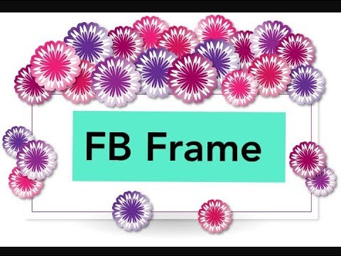 How to Create Facebook Frame for Your FB Profile Picture