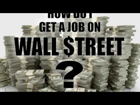 The ONLY 3 Ways To Get A Job On Wall Street PART 2