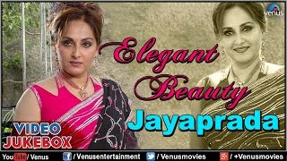 Elegant Beauty - Jayaprada : Best Bollywood Songs ~ Video Jukebox