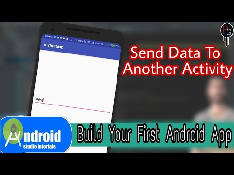 Build Your First Android App || Send Data || One Activity To Another Activity