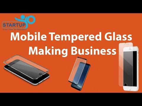 Mobile Tempered Glass Making Business - StartupYo
