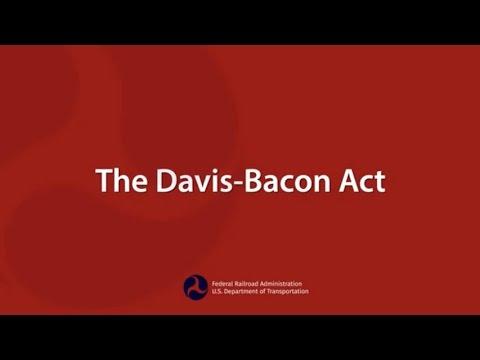 FRA Rail Program Delivery: The Davis-Bacon Act