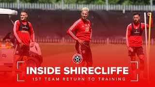 Sheffield United return to training  | Inside Shirecliffe.