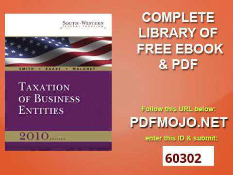 South Western Federal Taxation 2010 Taxation of Business Entities, Professional Version Book Only We
