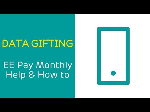 EE Pay Monthly Help & How To: Data Gifting