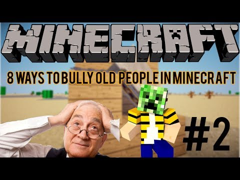 8 Ways To Bully Old People in Minecraft Part 2