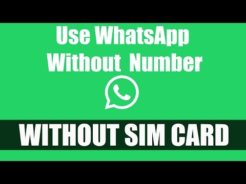 How to Use Whatsapp without Phone Number | Whatsapp without Sim