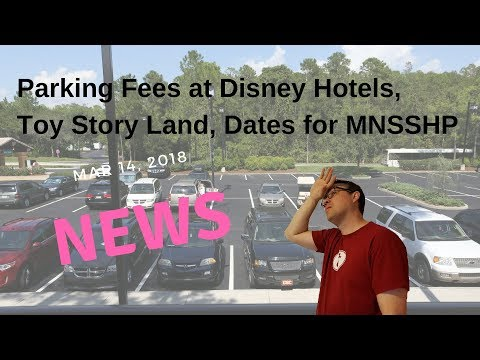 New Disney Hotel Parking Fees, Toy Story Land, and Halloween Party Dates