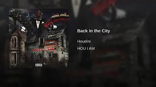 Houdini - Back in the City