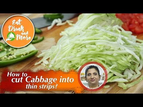 How to cut cabbage into thin strips? Cooking Hacks | Chef Priya