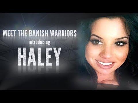 Meet the Banish Warriors Part 4 - Introducing: Haley