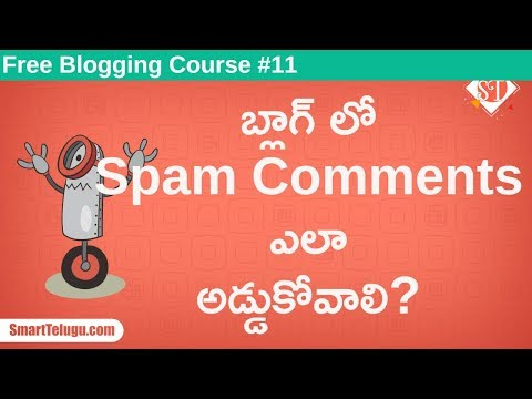 How to Stop Spam Comments in Wordpress Blog | Free Blog Course in Telugu -Class 11