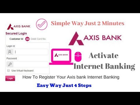 How To Register Axis Bank Internet Banking Online Easy Way