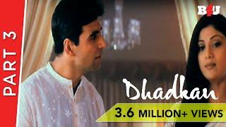 Dhadkan | Part 3 | Sunil Shetty ,Shilpa Shetty , Akshay Kumar , Mahima Chaudhry |  B4U  Mini Theatre