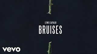 Lewis Capaldi - Bruises (Official Audio)