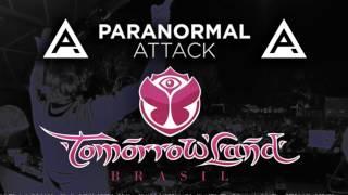 Paranormal Attack  Tomorrowland Brasil 2016