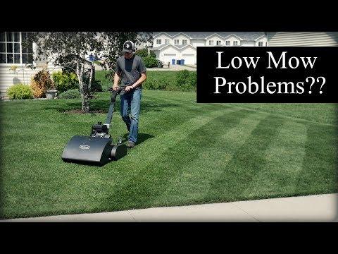 I've Got Reel Low Mow Problems...