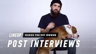 Match the Dog to Their Owner (Post Interview) - Lineup