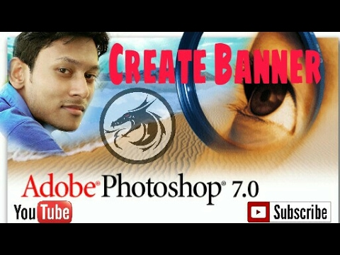 How To Create YouTube Banner In Photoshop 7.0