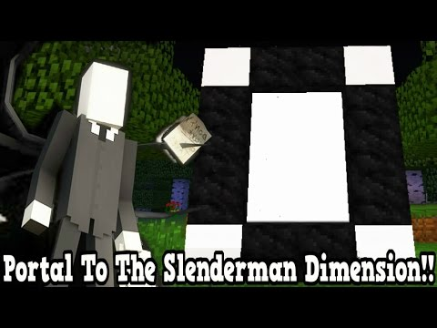 Minecraft How To Make A Portal To The Slenderman Dimension - Slenderman Dimension Showcase!!!