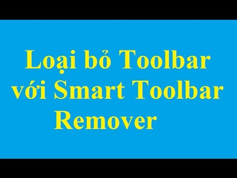 Xoá Toolbar bằng Smart Toolbar Remover trên Chrome, Firefox, IE - http://taimienphi.vn