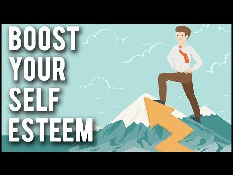 How To Boost Your Self-Esteem! - 6 Steps To Have High Self-Esteem