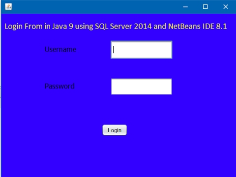 How to Create Login Form in Java using NetBeans and SQL Server? [With Source Code]