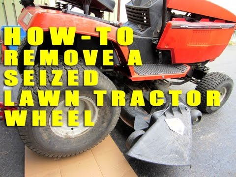 HOW-TO Remove A Seized Lawn Tractor Wheel