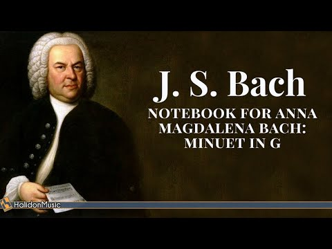 Bach - Minuet in G Major (Notebook for Anna Magdalena Bach)