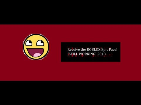 ROBLOX - Receive the EPIC Face! [OUTDATED]