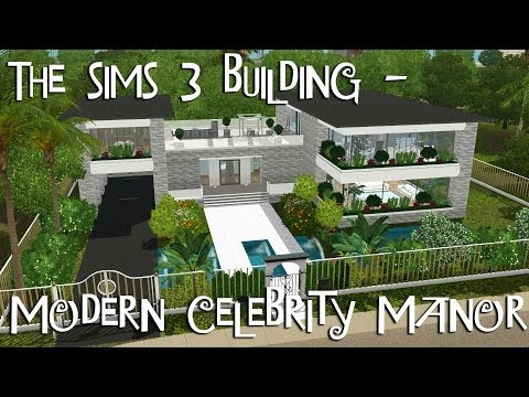 THE SIMS 3 BUILDING - Modern Celebrity Manor