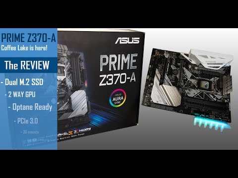 PRIME Z370-A: THE REVIEW!