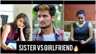 SISTER VS GIRLFRIEND - || Hunny Sharma ||
