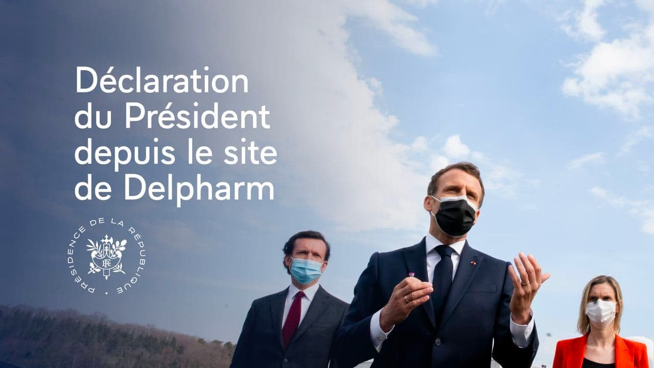 Déclaration du Président Emmanuel Macron depuis le site de l'entreprise Delpharm.