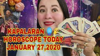 KAPALARAN 🔮🌟HOROSCOPE TODAY JANUARY 27,2020-Apple Paguio7