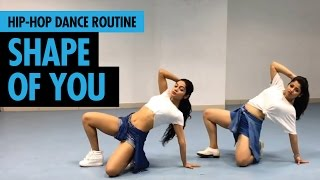 Shape Of You | Ed Sheeran | Hip Hop Dance Routine by Sonali & Vijetha | LiveToDance with Sonali