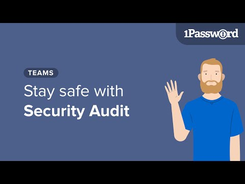 Get to Know 1Password Teams: Stay Safe with Security Audit