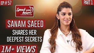 Sanam Saeed Like Never Before | Deedan | Part I | Speak Your Heart With Samina Peerzada
