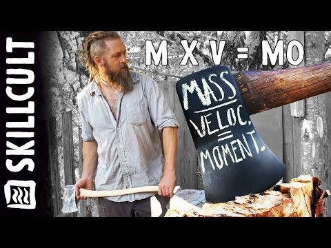 Geek-Fest, Practical Axe Wisdom Decoded, -LARGE- V.S. -small-   MASS X VELOCITY = MOMENTUM