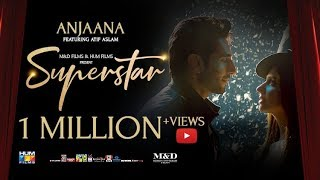 Anjaana | Video Song | Superstar | Mahira Khan | Bilal Ashraf | Atif Aslam | Azaan & Saad