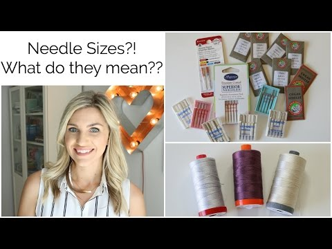Sewing Machine Needle Sizes...What do they mean?!