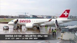 TRIP REPORT   SWISS A220-100 (CS100) + Helvetic ERJ-190   London LCY ✈ Milan MXP via ZRH