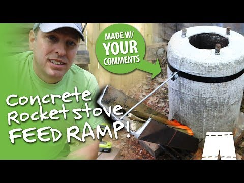 How To Make A Feed Ramp For A Concrete Rocket Stove