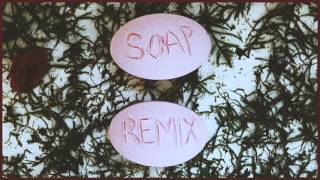 Melanie Martinez - Soap (Sailors Remix)