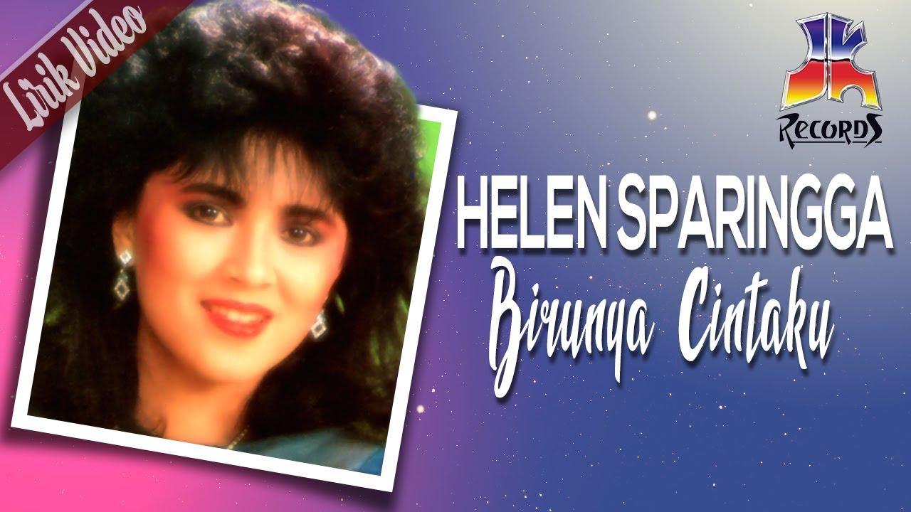 Helen Sparingga - Birunya Cintaku ()